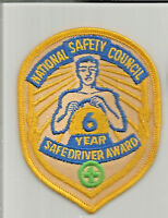 National Safety Council 6 year safe driver award driver patch 4 X 3 #3400