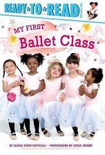 My First Ballet Class: By Capucilli, Alyssa Satin