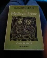 The Medieval Scene: An Informal Introduction to the Middle Ages by G.G. Coulton