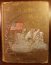 United States in War with Spain 1898 Salesman's Copy 1st Edition History Cuba