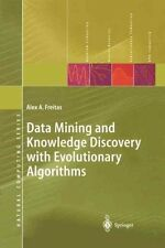 Data Mining and Knowledge Discovery with Evolutionary Algorithms by Alex A....