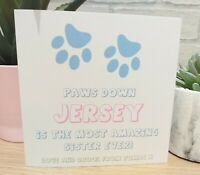 Personalised From The Dog Sister Brother Dad Mum Card Grandad Grandma ANY COLOUR