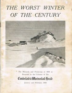 The Worst Winter of the Century :The Blizzards and Freeze-ups of 1963 as