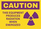 OSHA CAUTION! EQUIPMENT PRODUCES RADIATION | Adhesive Vinyl Sign Decal