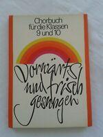 Vorwärts und frisch gesungen, Chorbuch Klassen 9 + 10, Volk und Wissen 1977