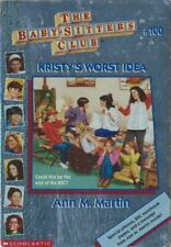 The Baby-Sitters Club #100: Kristy's Worst Idea by Ann M. Martin : VERY GOOD+