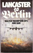 Lancaster to Berlin by Thompson, Walter R. Paperback Book The Cheap Fast Free