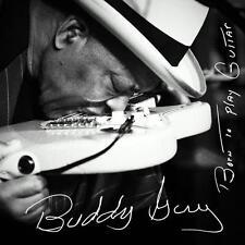 Born To Play Guitar von Buddy Guy (2015), Neu OVP, CD