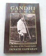 HISTORY INDIA GANDHI THE MAN THE STORY OF HIS TRANSFORMATION