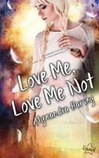 Love Me, Love Me Not (Paperback or Softback)