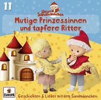 UNSER SANDMÄNNCHEN - 11/MUTIGE PRINZESSINNEN UND TAPFERE RITTER   CD NEU