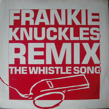 """Frankie Knuckles - The Whistle Song, 12"""", (Vinyl)"""