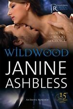 Wildwood by Janine Ashbless  . . . . .  Black Lace Paranormal/Erotic