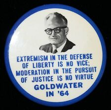 "1964 Goldwater ""Extremism"" Campaign Pin - Hake's #10 - 2.5"" Celluloid Button"