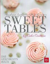 Streitwieser: Sweet tables by Cake Couture Patisserie/Muffins/Cupcakes../Rezepte