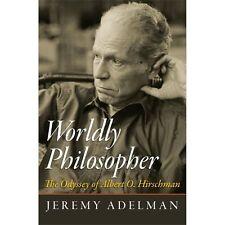 Worldly Philosopher: The Odyssey of Albert O. Hirschman-ExLibrary