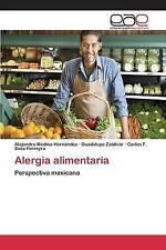 NEW Alergia alimentaria: Perspectiva mexicana (Spanish Edition)