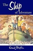 The Ship of Adventure, Enid Blyton, New