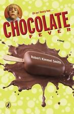 Chocolate Fever by Robert Kimmel Smith (2006, Paperback)