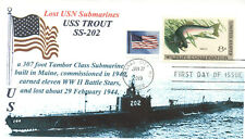 USS TROUT SS-202 Lost Submarine World War II,Naval Photo Cachet Naval First Day
