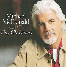 This Christmas by Michael McDonald (Vocals/Keys) (CD, Sep-2009, Razor & Tie)