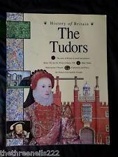 HISTORY OF BRITAIN - THE TUDORS p1997 48pp