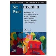 Six Armenian Poets by Razmik Davoyan and Armine Tamrazian (2013, Paperback)