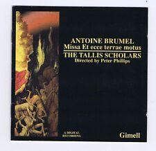 ANTOINE BRUMEL CD MISSA ET ECCE TERRAE MOTUS/ PETER PHILLIPS/ TALLIS SCHOLARS