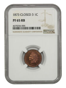 1873 1c NGC PR 65 RB (Closed 3) Indian Cent
