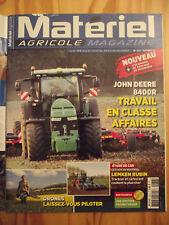 Matériel AGRICOLE  n°  237 Essai John Deere 8400R. Dacia. Comparatif Drones.