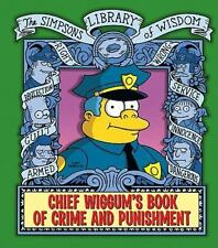 CHIEF WIGGUM'S Book of CRIME and PUNISHMENT The Simpsons Library of Wisdom NEW