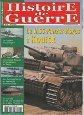 Histoire de Guerre n° 56 Mars 2005 - Le II. SS-Panzer-Korps à Koursk / Maginot