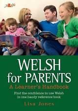 Welsh for Parents - A Learner's Handbook, Lisa Jones, New, Spiral-bound