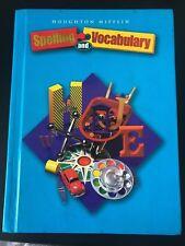 Houghton Mifflin SPELLING AND VOCABULARY Student Textbook GRADE 4 - 4th Grade