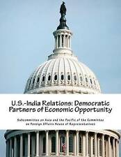 NEW U.S.-India Relations: Democratic Partners of Economic Opportunity