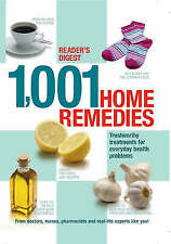 1001 Home Remedies: Trustworthy Treatments for Everyday Health Problems by...