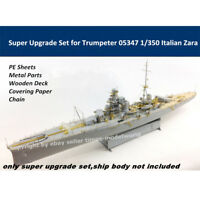 Super Upgrade Set for Trumpeter 05347 1/350 Italian Zara Assembly Model S350003