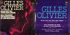 DISCO 45 GIRI   GILLES OLIVIER – ON NE PEUT PAS VIVRE… / ON A TOUJOURS UN TRAIN