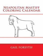 Neapolitan Mastiff Coloring Calendar