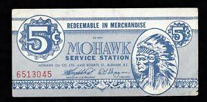 MOHAWK SERVICE STATION,  5 CENT COUPON, V.F.