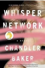 Whisper Network: A Novel - Hardcover By Baker, Chandler - VERY GOOD