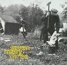 SEVEN MARY THREE (7 MARY 3 ODER 7M3) : AMERICAN STANDARD / CD