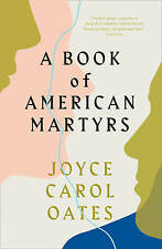 A Book of American Martyrs by Joyce Carol Oates (Paperback, 2017)