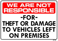 """Not Responsible For Theft or Damage to Vehicles 14""""x20"""" Sign - AP-16"""