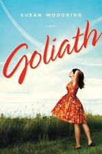 Goliath by Susan Woodring (2012, 1st Edition: April 2012, Hardcover)