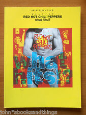 BEST OF RED HOT CHILI PEPPERS WHAT HITS!? SONGBOOK SHEET MUSIC SPARTITO MUSICA