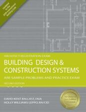 Building Design and Construction Systems: ARE Sample Problems and Practice Exam