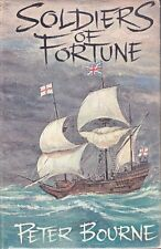 Soldiers of Fortune by Peter Bourne First Edition (Hardback, 1962)
