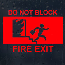 Do Not Block Fire Exit Vinyl Sticker For Shops Pubs Hotels Cafes Offices Bars