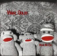 WAKE OOLOO - HEAR NO EVIL    VINYL LP NEU